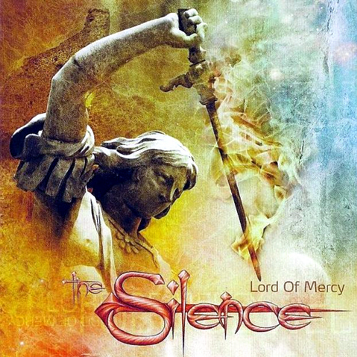Album lord of mercy band the silence weitere band inhalte