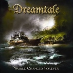 dreamtale_world_changed_forever_500