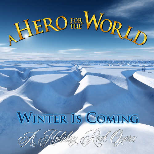 aherofortheworld_winteriscoming_500
