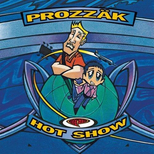 prozzak-hot-show_500