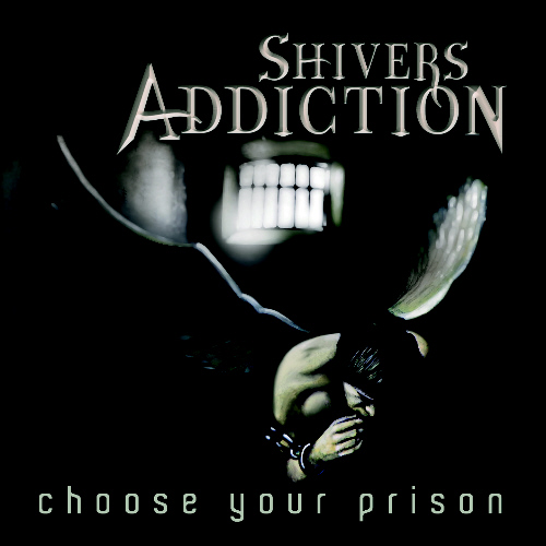 shivers-addiction-choose-your-prison_500