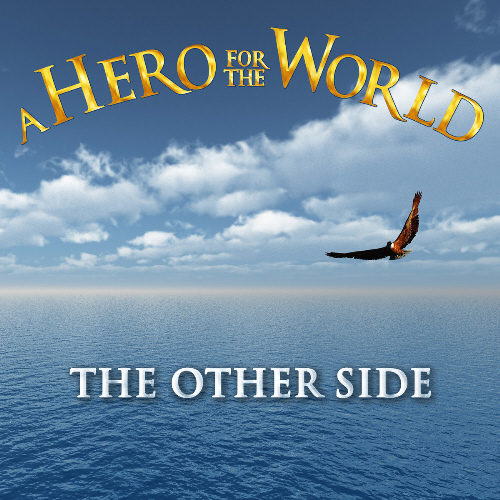 a-hero-for-the-world-the-other-side_500