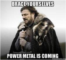 power-metal-meme_brace-yourselves-power